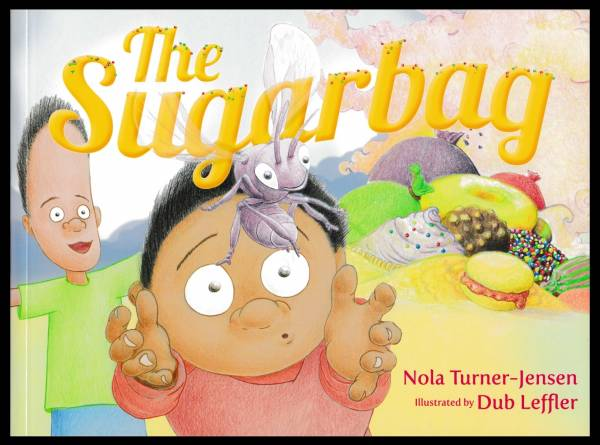 The Sugarbag by Nola Turner-Jensen